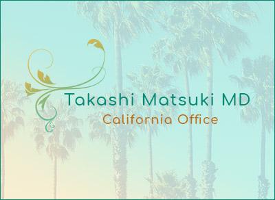 Takashi Matsuki M.D. California Office