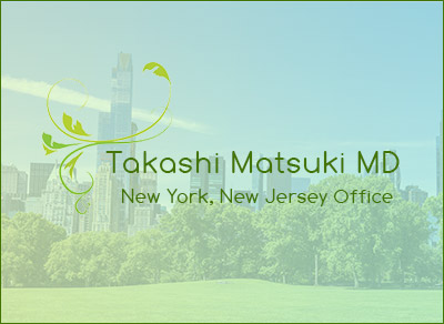 Takashi Matsuki M.D. New York New Jersey Office